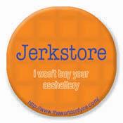 Button: Jerkstore (sm)